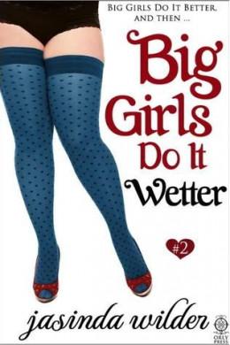 Большие девочки делают «это» слаще (ЛП)