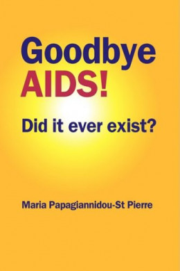 Прощай, СПИД! А был ли он на самом деле?