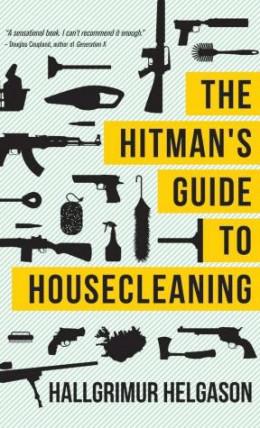 Советы по домоводству для наемного убийцы