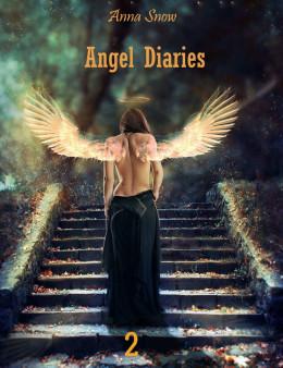 Angel Diaries - 2 (СИ)
